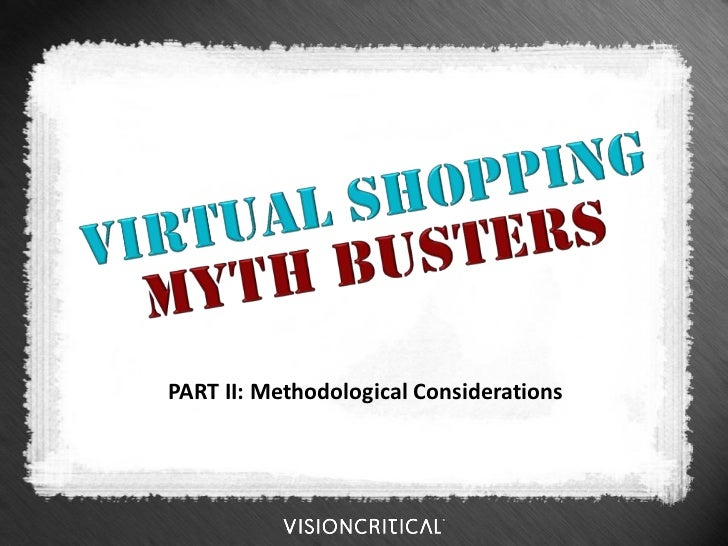 Virtual Shopping Mythbusters - Part Two