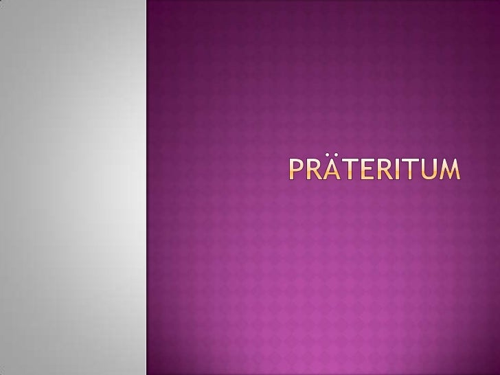 Präteritum<br />