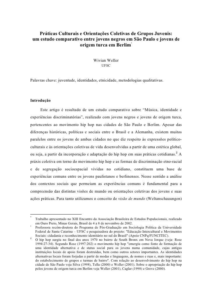 Práticas Culturais e Orientações Coletivas de Grupos Juvenis:     um estudo comparativo entre jovens negros em São Paulo e...
