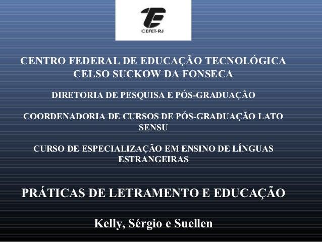 CENTRO FEDERAL DE EDUCAÇÃO TECNOLÓGICA        CELSO SUCKOW DA FONSECA    DIRETORIA DE PESQUISA E PÓS-GRADUAÇÃOCOORDENADORI...