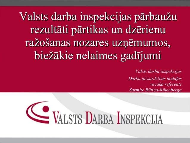 Valsts darba inspekcijas pārbaužuValsts darba inspekcijas pārbaužu rezultāti pārtikas un dzērienurezultāti pārtikas un dzē...