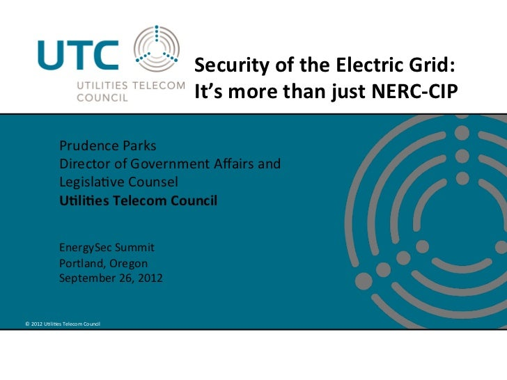 Security of the Electric Grid: It's more than just NERC CIP