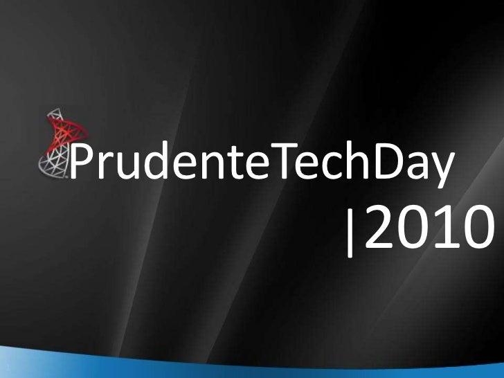 PrudenteTechDay               |20101