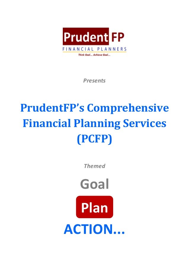 PresentsPrudentFP's ComprehensiveFinancial Planning Services          (PCFP)           Themed          Goal         Plan  ...