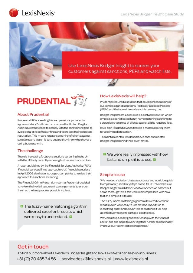 LexisNexis Bridger Insight Case Study  Use LexisNexis Bridger Insight to screen your customers against sanctions, PEPs and...