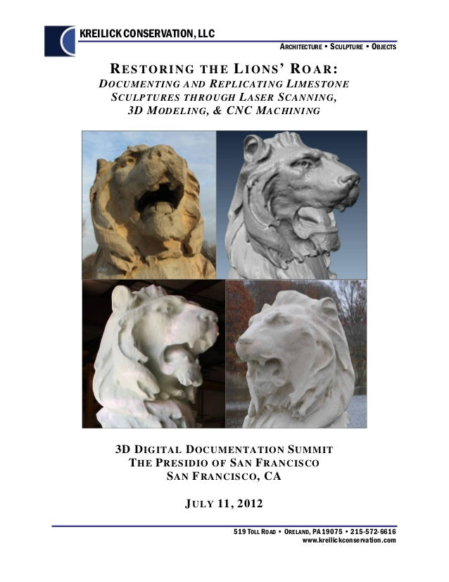 Restoring the Lions' Roar: Documenting and Replicating Limestone Sculptures through Laser Scanning, 3D Modeling, & CNC Machining