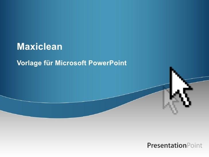 Maxiclean Vorlage für Microsoft PowerPoint