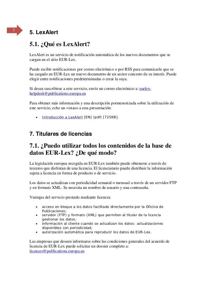 1    5. LexAlert    5.1. ¿Qué es LexAlert?    LexAlert es un servicio de notificación automática de los nuevos documentos ...