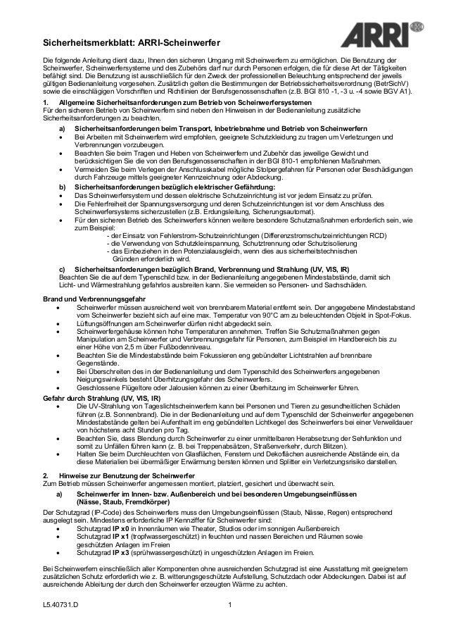 Sicherheitsmerkblatt: ARRI-Scheinwerfer  Die folgende Anleitung dient dazu, Ihnen den sicheren Umgang mit Scheinwerfern zu...