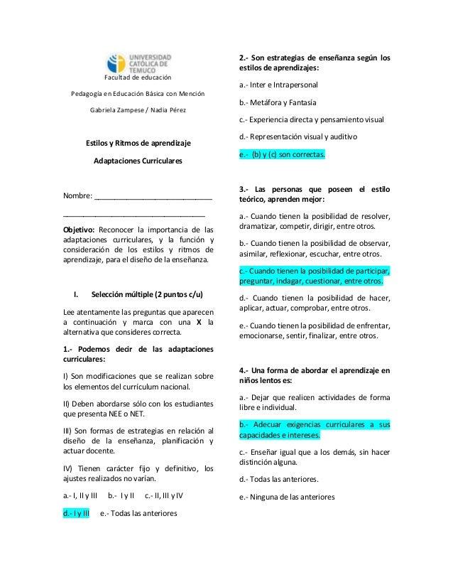 Facultad de educación Pedagogía en Educación Básica con Mención Gabriela Zampese / Nadia Pérez Estilos y Ritmos de aprendi...