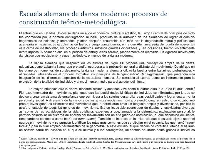 Escuela alemana de danza moderna: procesos deconstrucción teórico-metodológica.Mientras que en Estados Unidos se daba un a...