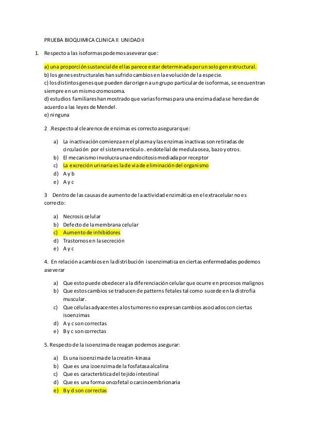 PRUEBA BIOQUIMICA CLINICA II UNIDADII 1. Respectoa lasisoformaspodemosaseverarque: a) una proporciónsustancial de ellaspar...