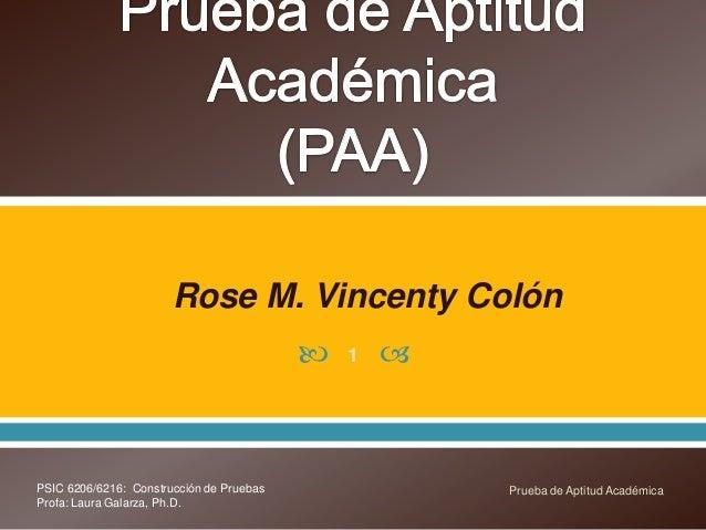 Rose M. Vincenty Colón                                             1   PSIC 6206/6216: Construcción de Pruebas          ...