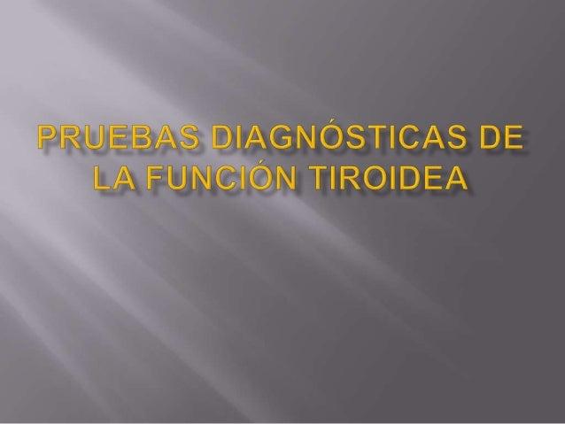 FUNDAMENTO Es el marcador más sensible para valorar el estado de la función tiroidea. Tiene una vida media de 15-30 minuto...