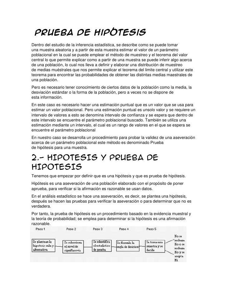 Prueba de HipótesisDentro del estudio de la inferencia estadística, se describe como se puede tomaruna muestra aleatoria y...