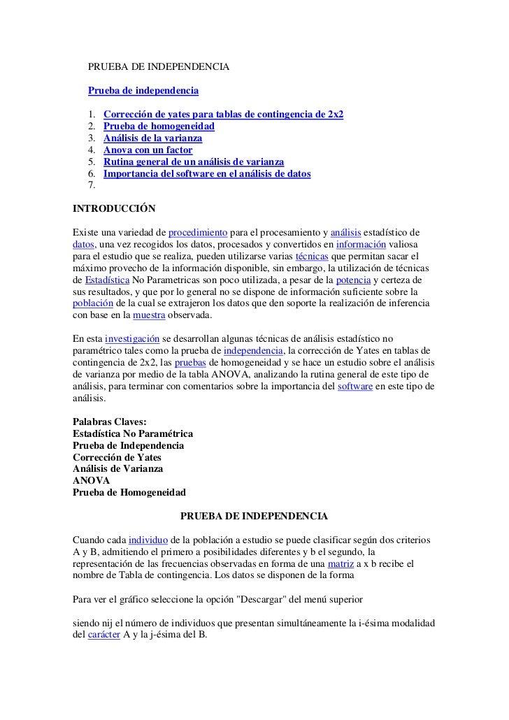 PRUEBA DE INDEPENDENCIA   Prueba de independencia   1.   Corrección de yates para tablas de contingencia de 2x2   2.   Pru...