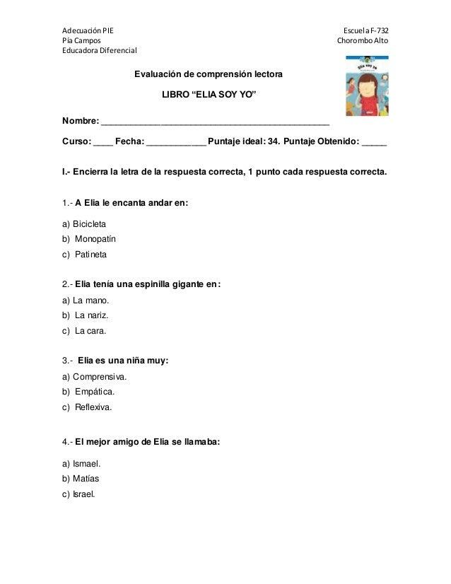 Adecuación PIE EscuelaF-732 Pía Campos ChoromboAlto Educadora Diferencial Nombre: ________________________________________...
