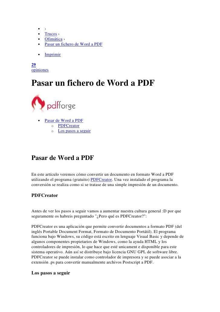 •   ›    •   Trucos ›    •   Ofimática ›    •   Pasar un fichero de Word a PDF     •   Imprimir  29 opiniones   Pasar un f...