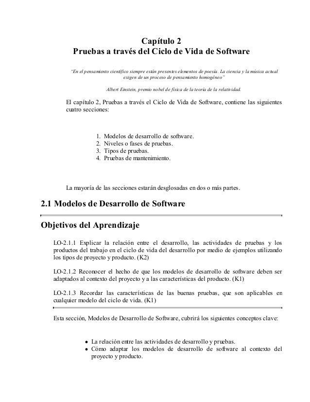 """Capítulo 2 Pruebas a través del Ciclo de Vida de Software """"En el pensamiento científico siempre están presentes elementos ..."""