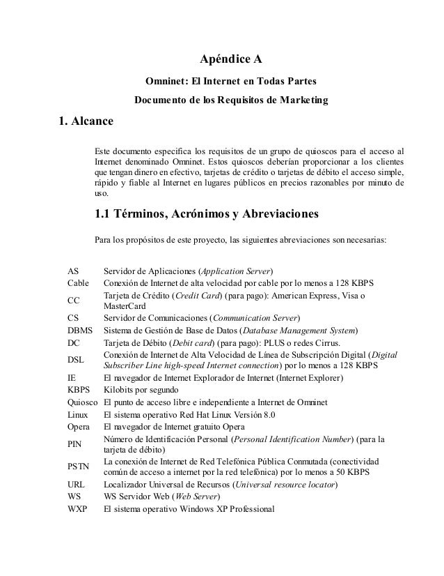 Apéndice A Omninet: El Internet en Todas Partes Documento de los Requisitos de Marketing  1. Alcance Este documento especi...