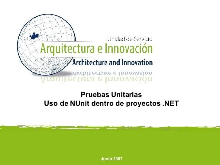 Pruebas Unitarias - Uso de NUnit dentro de proyectos .NET