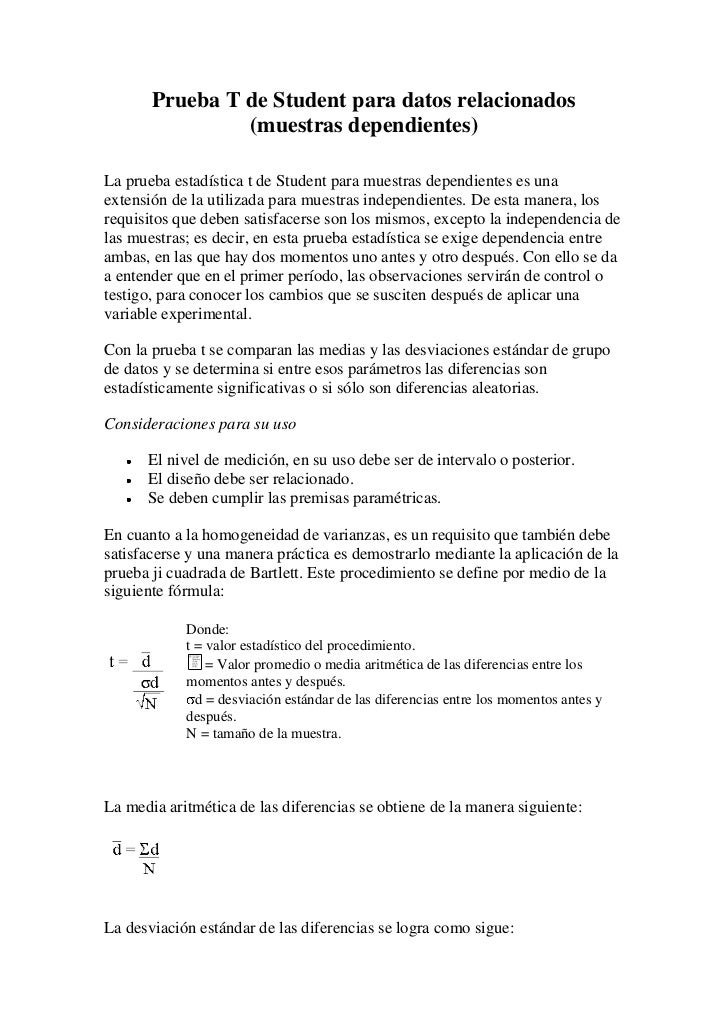 Prueba T de Student para datos relacionados                (muestras dependientes)La prueba estadística t de Student para ...