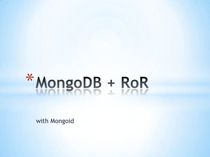 Grzegorz Witek - MongoDB + RoR, Mongoid (PRUG 1.0)