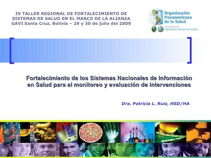 Fortalecimiento de los Sistemas Nacionales de Información en Salud para el monitoreo y evaluación de intervenciones IV TAL...