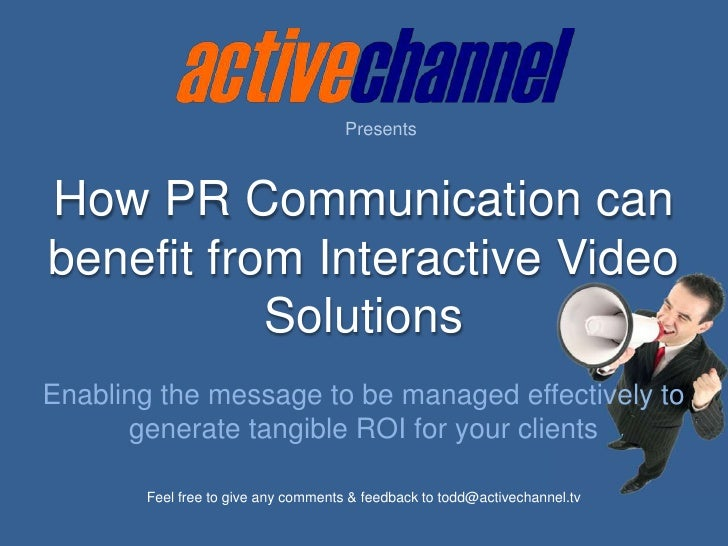 PR Usage Of Interactive Video
