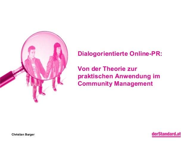 Dialogorientierte Online-PR: Von der Theorie zur praktischen Anwendung im Community Management  Christian Burger