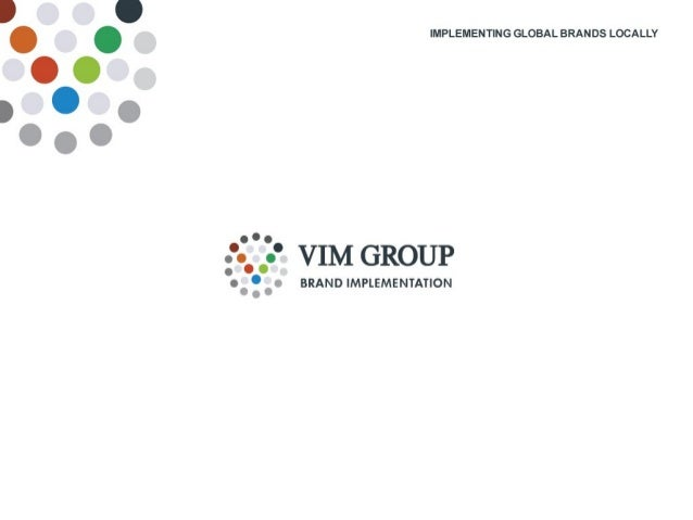 2 2 Brand efficiency, -alignment and -improvement The New Normal Marc Cloosterman CEO VIM Group