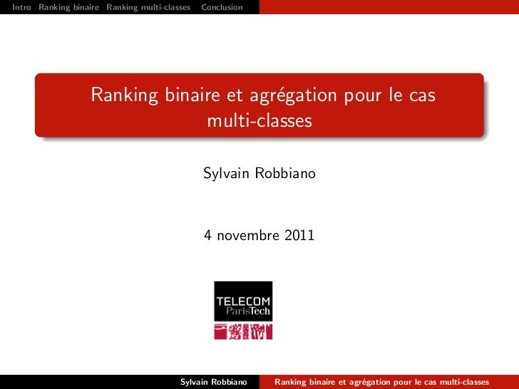 Intro Ranking binaire Ranking multi-classes   Conclusion   R´f´rences                                                     ...