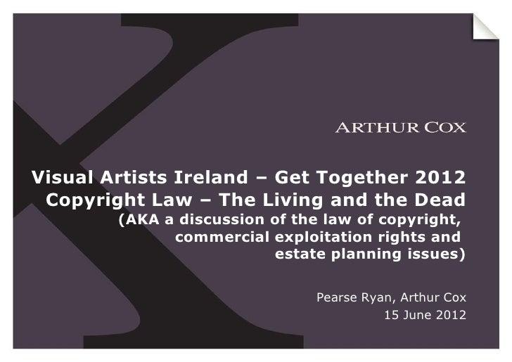 Copyright & Legacy Planning (Arthur Cox Representative)