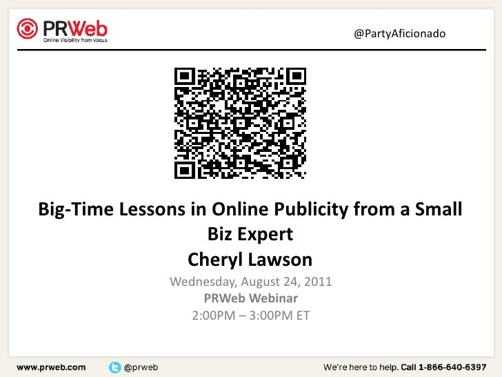 @PartyAficionadoBig-Time Lessons in Online Publicity from a Small                   Biz Expert                Cheryl Lawso...