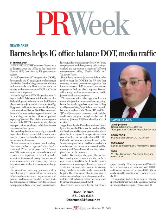 NEWSMAKERBarnes helps IG office balance DOT, media trafficBY TED MCKENNA                                         later ser...