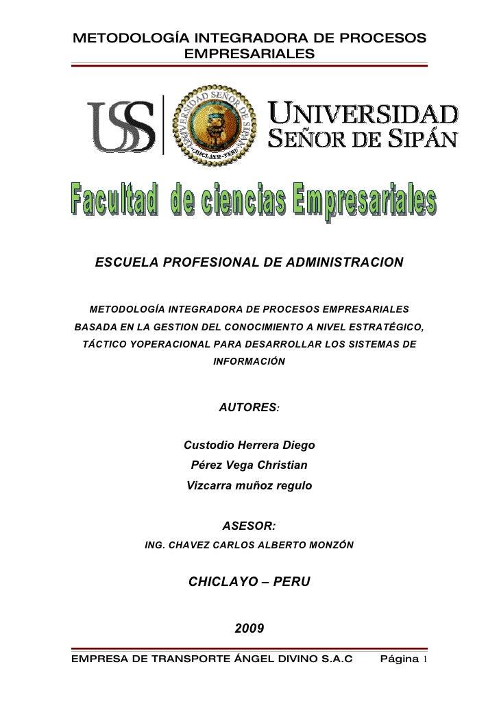 METODOLOGÍA INTEGRADORA DE PROCESOS           EMPRESARIALES        ESCUELA PROFESIONAL DE ADMINISTRACION     METODOLOGÍA I...