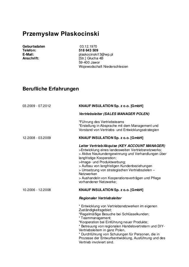 Przemysław PłaskocinskiGeburtsdaten          03.12.1970Telefon:             518 643 509E-Mail:              plaskocinski13...