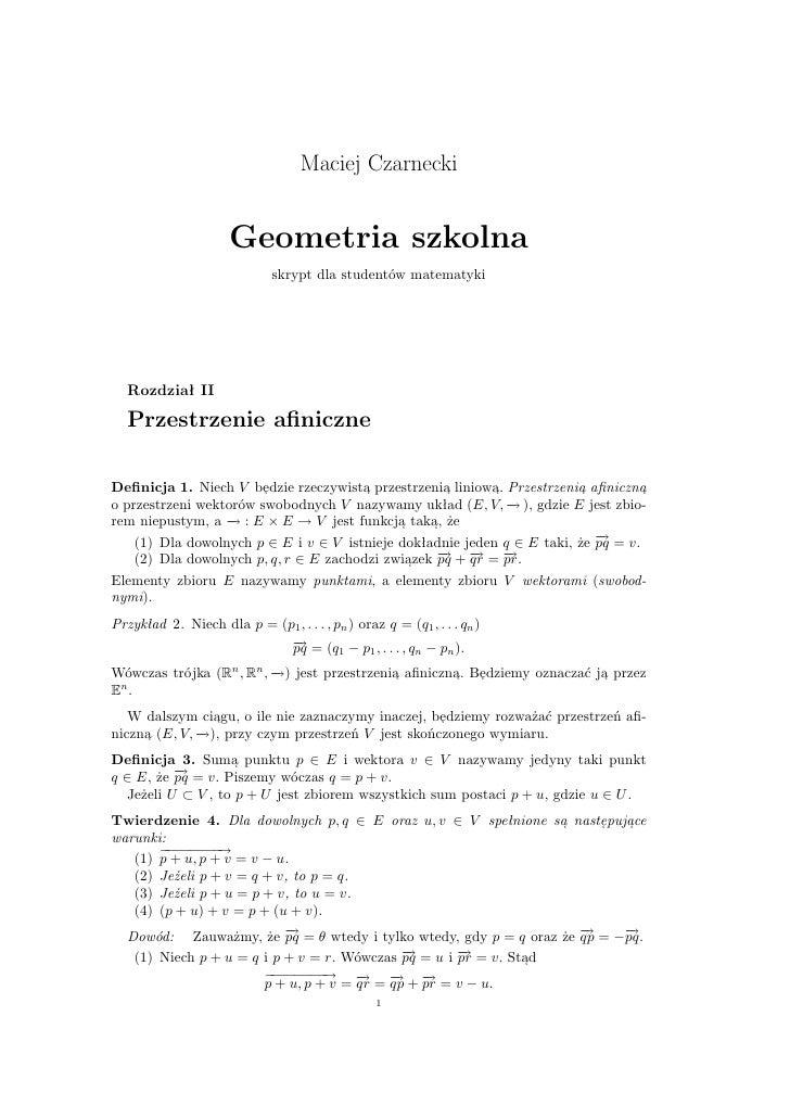 Maciej Czarnecki                         Geometria szkolna                               skrypt dla studentów matematyki  ...