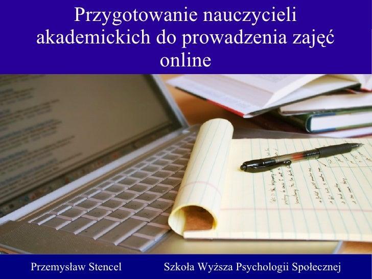 Przygotowanie nauczycieli akademickich do prowadzenia zajęć online