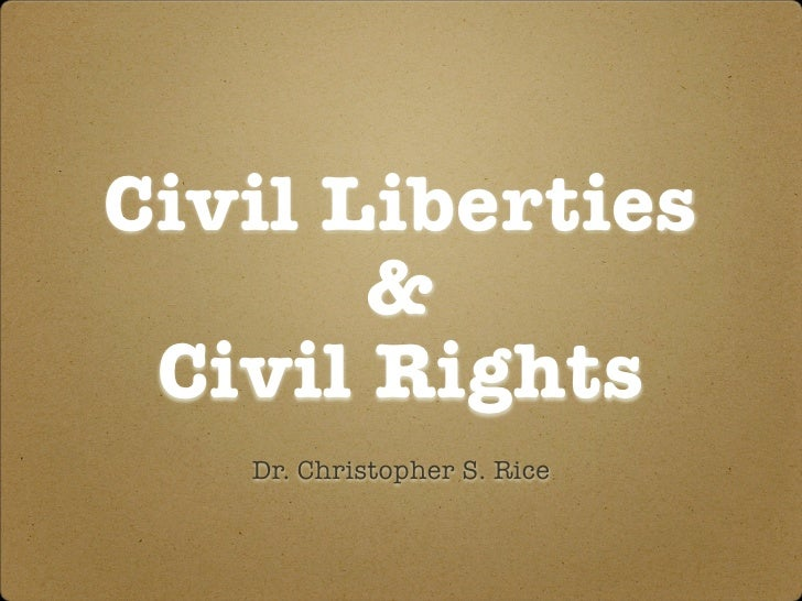PS 101 Civil Liberties & Civil Rights