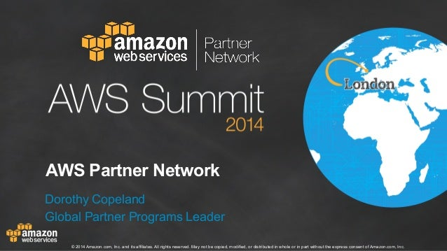 AWS Summit London 2014 | Partners & Solutions Track |  AWS Partner Network