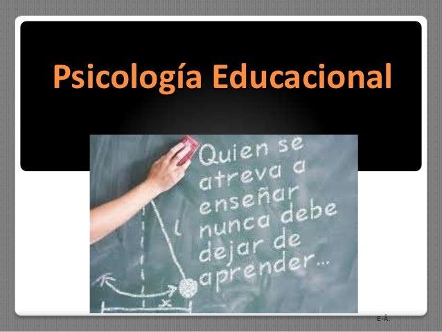 Psicología Educacional                    E-Â.