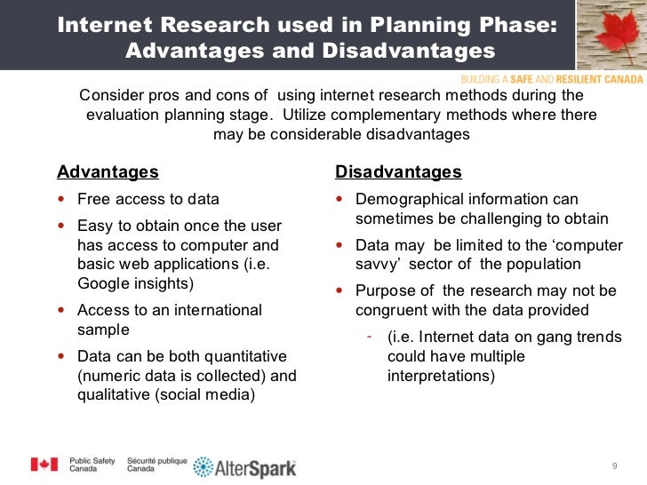 advantages of using the internet for research Some of the benefits of the internet include reduced geographical distance and fast communication the internet is also a hub of information where users can simply.