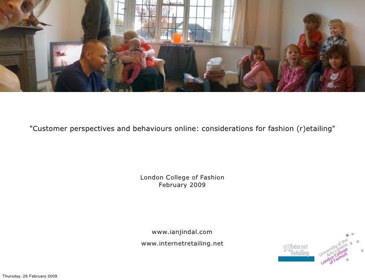 London College of Fashion: presentation - February 2009