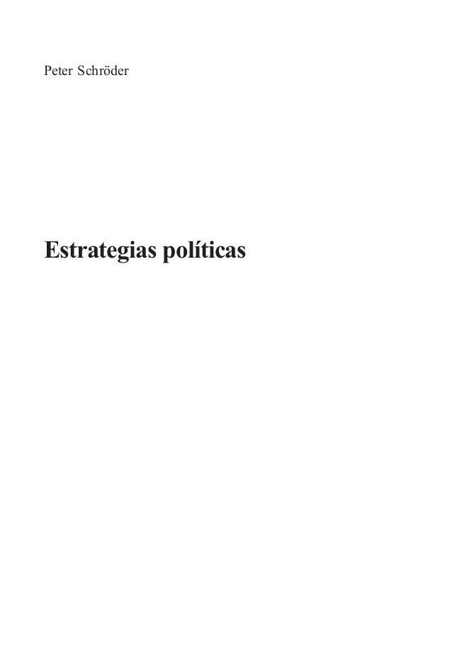 1 Peter Schröder Estrategias políticas