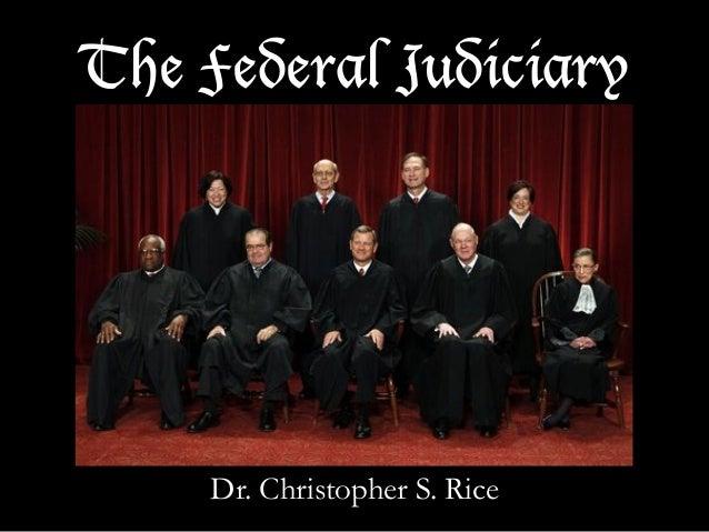 PS 101 The Federal Judiciary Fall 2013