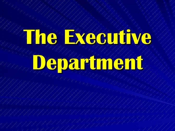 Philippine Government: The Executive Branch