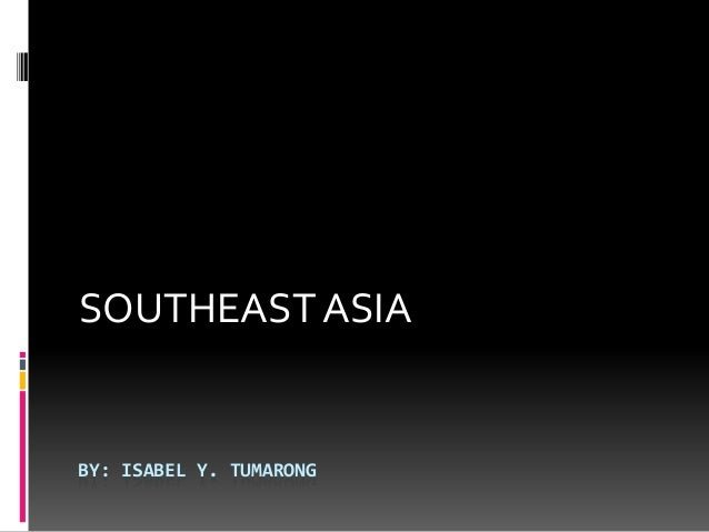 ASEAN and overview of Southeast Asia Issues and Challenges
