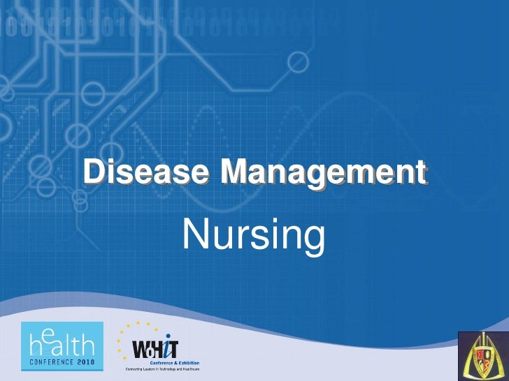 The Role of Nursing in Disease Management