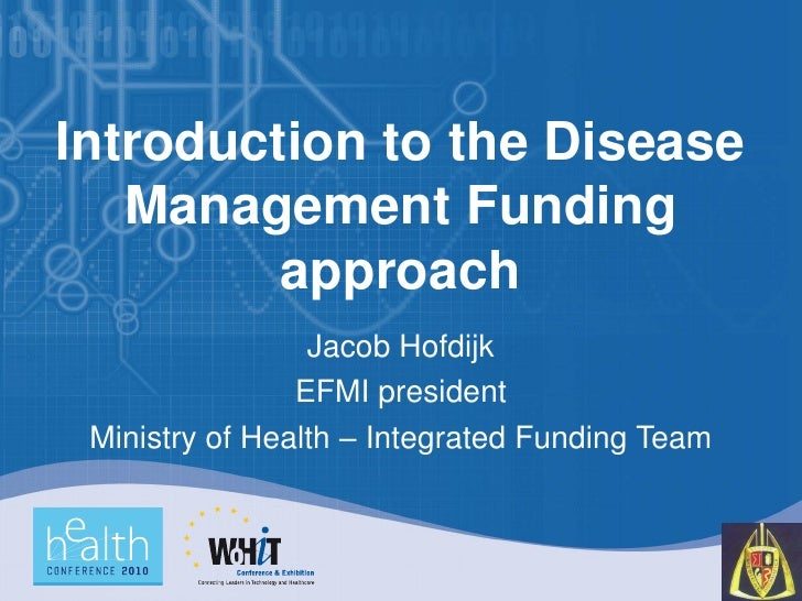 Introduction to the Disease Management Funding Approach